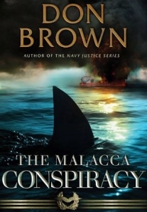 The Malacca Conspiracy by Don Brown cover